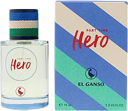 Düfte, Parfümerie und Kosmetik El Ganso Part Time Hero - Eau de Toilette