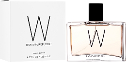 Düfte, Parfümerie und Kosmetik Banana Republic W - Eau de Parfum
