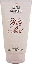 Düfte, Parfümerie und Kosmetik Naomi Campbell Wild Pearl Shower Gel - Duschgel