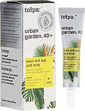 Düfte, Parfümerie und Kosmetik Anti-Aging Augencreme 40+ - Tolpa Urban Garden 40+ Anti-Age Eye Cream
