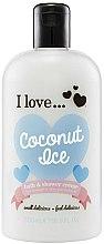 Düfte, Parfümerie und Kosmetik Bade- und Duschcreme mit Kokosnuss - I Love... Coconut Ice Bath and Shower Creme