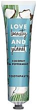 Düfte, Parfümerie und Kosmetik Zahnpasta mit Kokosnuss und Pfefferminze - Love Beauty And Planet Coconut & Peppermint Toothpaste