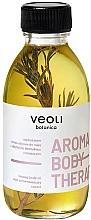 Düfte, Parfümerie und Kosmetik Straffendes Körperöl mit Rosmarinextrakt - Veoli Botanica Aroma Body Therapy