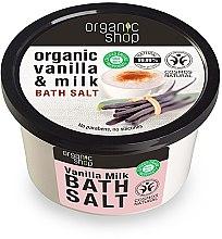 Düfte, Parfümerie und Kosmetik Badesalz mit Bio Vanilleextrakt und Milch - Organic Shop Baths Salt Organic Vanilla & Milk