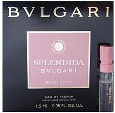 Düfte, Parfümerie und Kosmetik Bvlgari Splendida Rose Rose - Eau de Parfum (Probe)