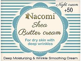 Düfte, Parfümerie und Kosmetik Tief feuchtigkeitsspendende und glättende Anti-Falten Nachtcreme mit Sheabutter - Nacomi Shea Cream 50+