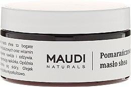 Düfte, Parfümerie und Kosmetik Unraffinierte Sheabutter mit Orangenextrakt - Maudi