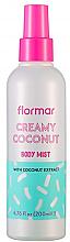 Düfte, Parfümerie und Kosmetik Körpernebel Creamy Coconut - Flormar Coconut Body Mist