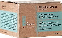 Düfte, Parfümerie und Kosmetik Feuchtigkeitsspendende Gesichtscreme mit Kakaobutter und Hyaluronsäure - Be Organic Moisturising Face Cream