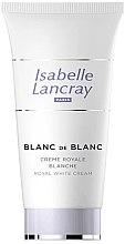 Düfte, Parfümerie und Kosmetik Aufhellende Gesichtscreme gegen Pigmentflecken - Isabelle Lancray Blanc De Blanc Royal White Cream