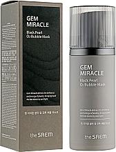 Düfte, Parfümerie und Kosmetik Sauerstoffmaske für das Gesicht mit schwarzen Perlen - The Saem Gem Miracle Black Pearl O2 Bubble Mask