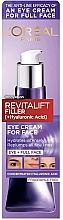 Düfte, Parfümerie und Kosmetik Intensiv feuchtigkeitsspendende Anti-Aging Gesichtscreme mit Hyaluronsäure - L'Oreal Paris Revitalift Filler [+Hyaluronic Acid] Eye Cream For Face