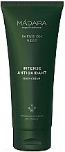 Düfte, Parfümerie und Kosmetik Revitalisierende und intensiv feuchtigkeitsspendende Körpercreme - Madara Cosmetics Infusion Vert Intense Antioxidant Body Cream