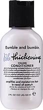 Düfte, Parfümerie und Kosmetik Conditioner für mehr Volumen - Bumble and Bumble Thickening Conditioner Travel Size